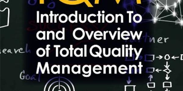 TQM Introduction to and Overview of Total Quality Management