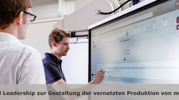 Digital Leadership in der Produktion von Morgen
