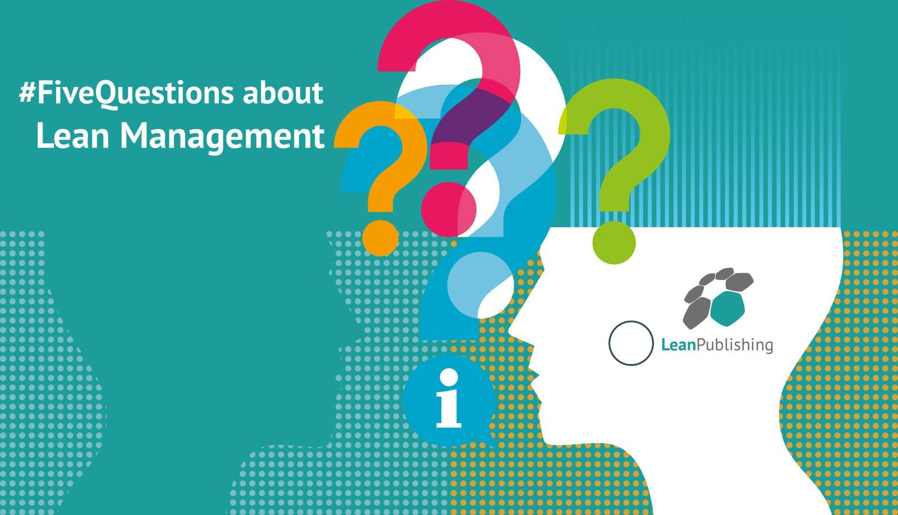 #FiveQuestions about Lean Management